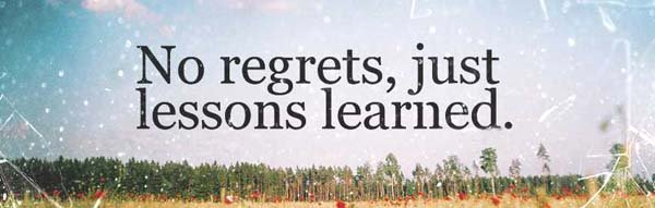 Никаких сожалений, только выученные уроки